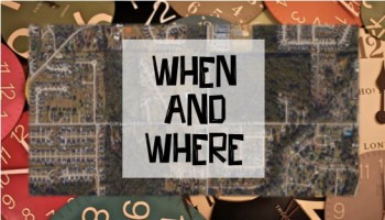 when and where